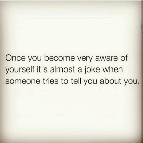 once-you-become-very-aware-of-yourself-its-almost-a-12141622